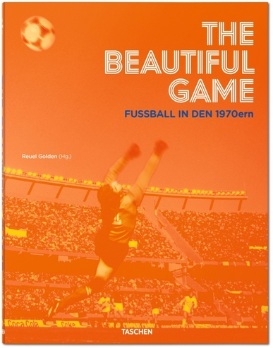 Buchcover The Beautiful Game - Fußball in den 1970ern von